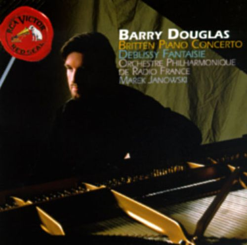 Debussy: Fantaisie for Piano and Orchestra; For Piano; Britten: Concerto for Piano and Orchestra