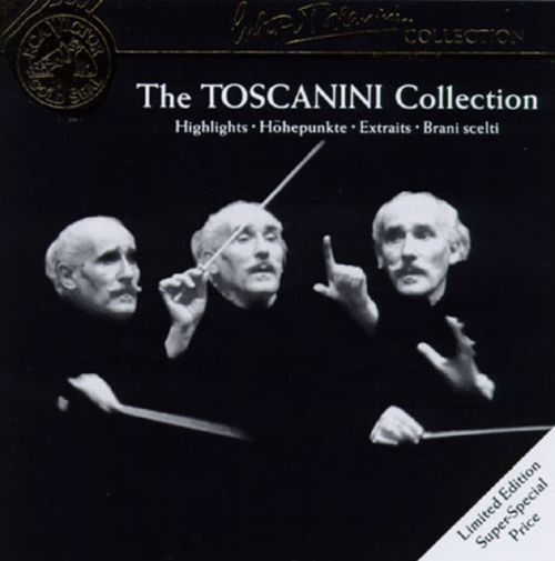 The Toscanini Collection [Highlights]