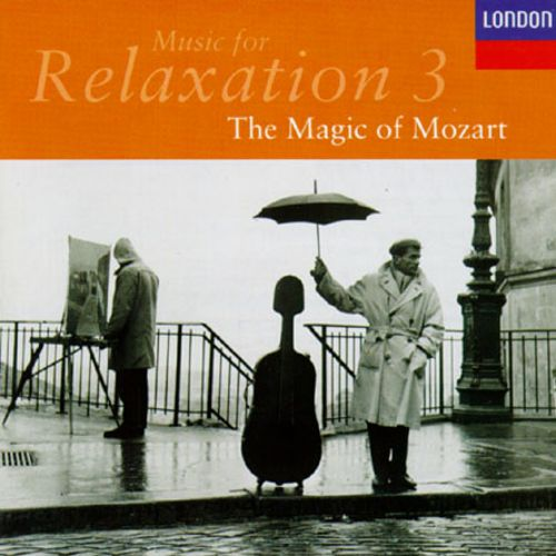 Music for Relaxation, Vol. 3: The Magic of Mozart