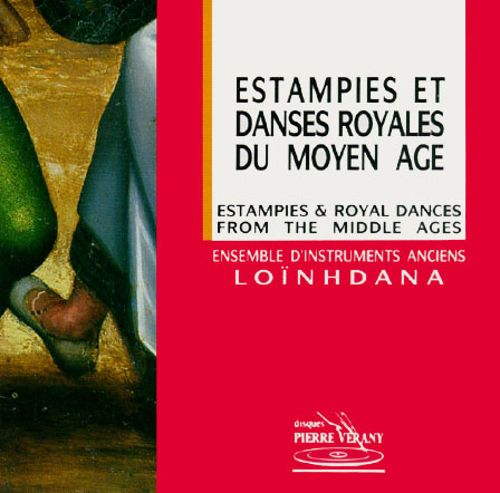 Estampies & Royal Dances from the Middle Ages