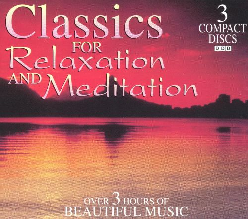 Classics for Relaxation and Meditation