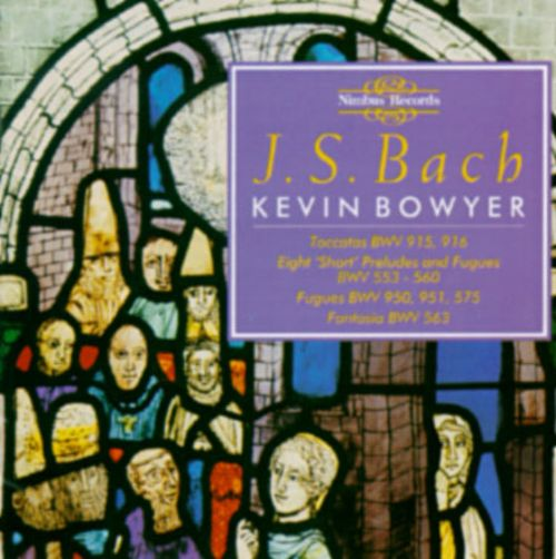 Bach: The Works for Organ, Vol. 4