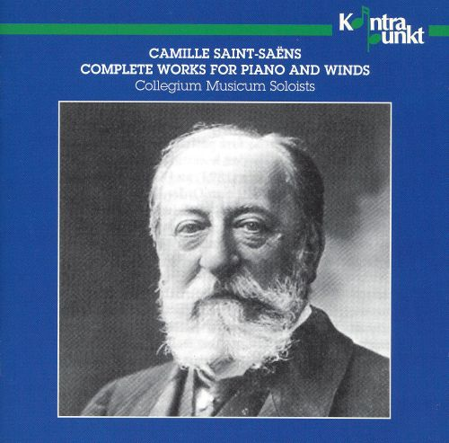 Saint-Saëns: Complete works for Piano & Winds