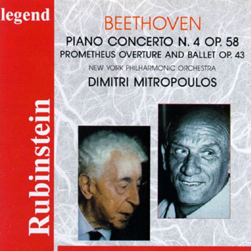 Beethoven: Piano Concerto No. 4; Prometheus Overture and Ballet