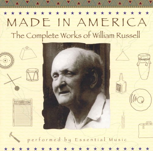 Made in America: The Complete Works by William Russell