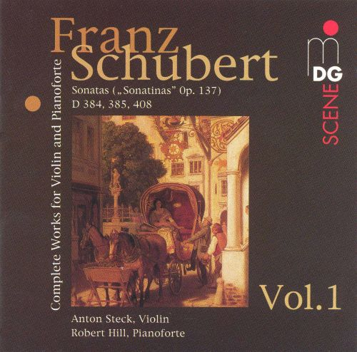 Schubert: Complete Works for Violin and Pianoforte, Vol.1