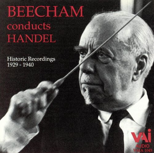 Beecham Conducts Handel