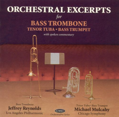 Orchestral Excerpts for Bass Trombone