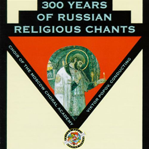 300 Years of Russian Religious Chants