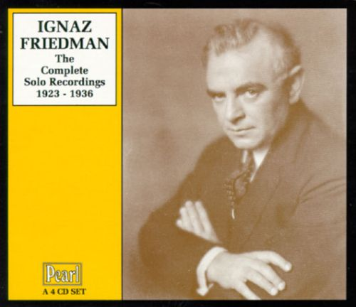 Complete Solo Recordings of Ignaz Friedman