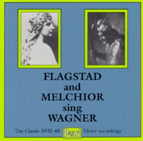 Flagstad And Melchior Sing Wagner