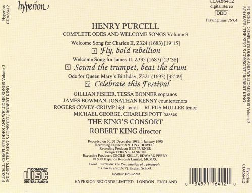 Purcell: Fly, bold rebellion; Sound the trumpet, beat the drum; Celebrate this festival