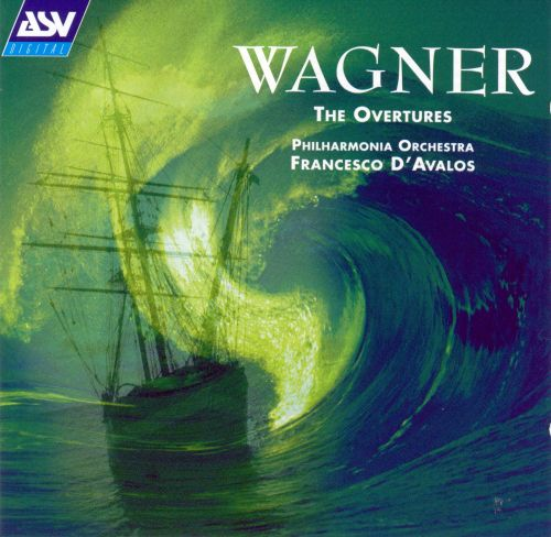 Wagner: The Overtures