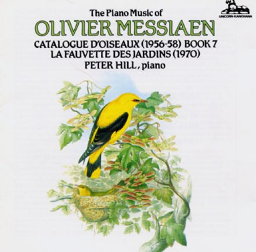 The Piano Music Of Olivier Messiaen