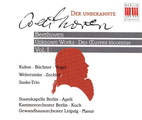 Beethoven: Unknown Works, Vol. 1