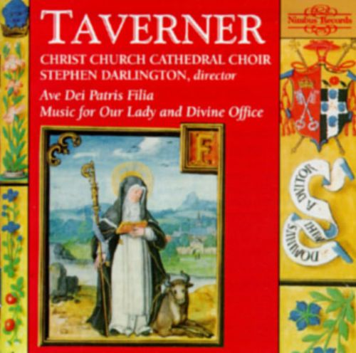 Taverner: Music for Our Lady and Divine Office