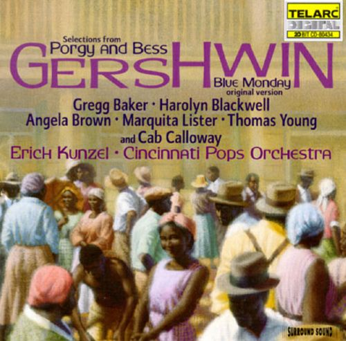Gershwin: Selections from Porgy and Bess; Blue Monday