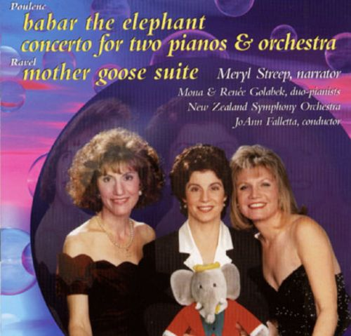 Poulenc: Babar the Elephant; Concerto for Two Pianos & Orchestra; Ravel: Mother Goose Suite