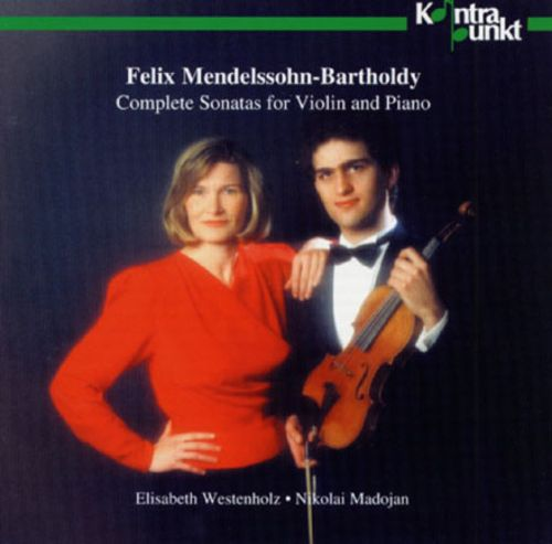 Mendelssohn: Sonatas For Violin & Piano
