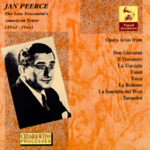 Jan Peerce-The Late Toscanini's American Tenor