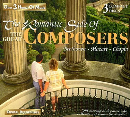The Romantic Side of the Great Composers: Beethoven, Mozart, Chopin