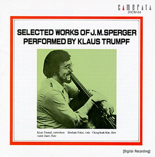 Selected Works of J. M. Sperger Performed by Klaus Trumpf