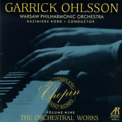 Chopin: The Orchestral Works, Vol. 9