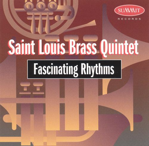 Fascinating Rhythms-Saint Louis Brass Quintet