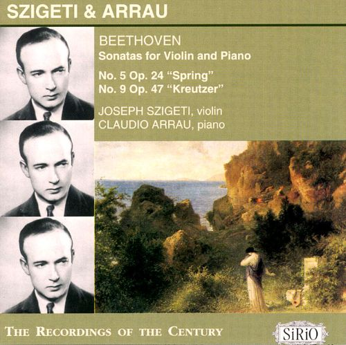 Szigeti & Arrau Play Beethoven