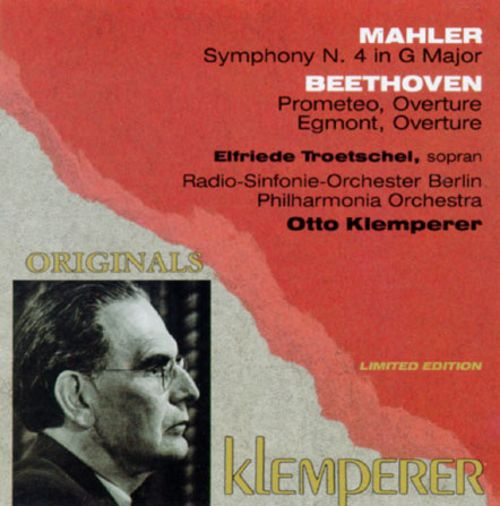 Mahler: Symphony No. 4; Beethoven: Overture