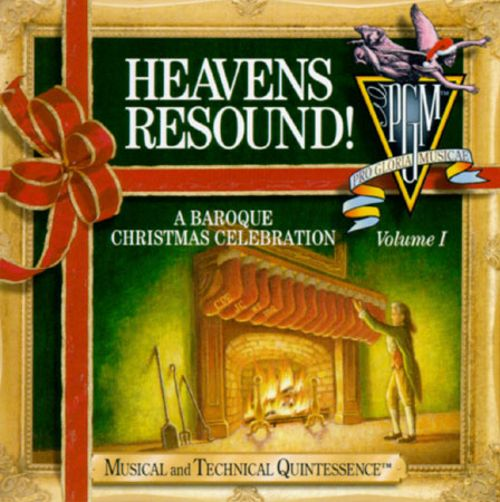 Heavens Resound! A Baroque Christmas Celebration