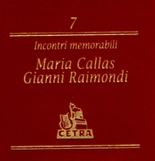 Incontri memorabili: Maria Callas and Gianni Raimondi