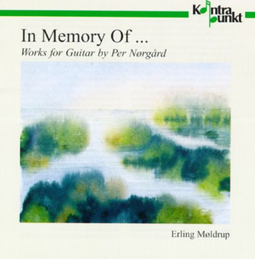 In Memory of...: Works for Guitar by Per Nørgard