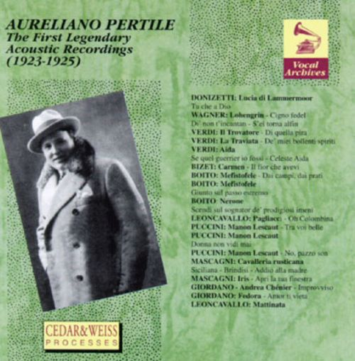 Aureliano Pertile-The First Legendary Acoustic Recordings