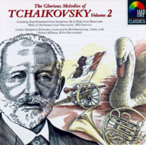 The Glorious Melodies of Tchaikovsky, Vol. 2