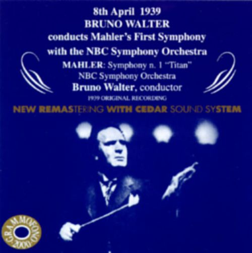 Bruno Walter Conducts Mahler's First Symphony
