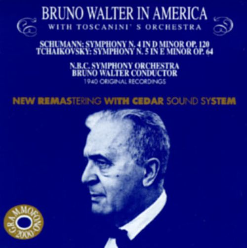 Bruno Walter In America With Toscanini's Orchestra