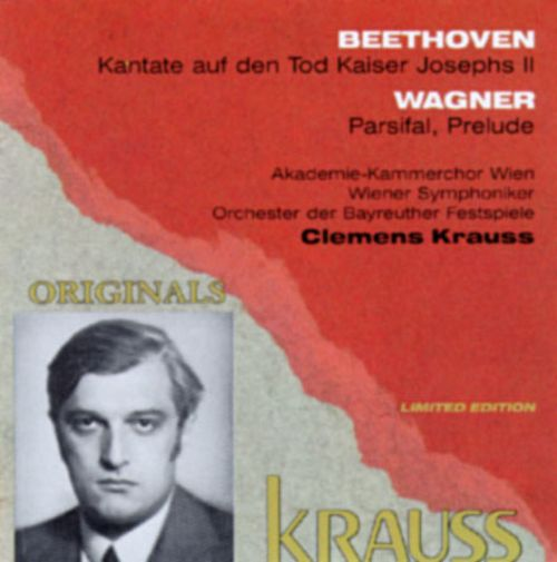 Clemens Krauss Conducts Beethoven Wagner