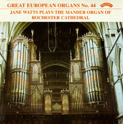 Great European Organs No. 44: The Mander Organ of Rochester Cathedral