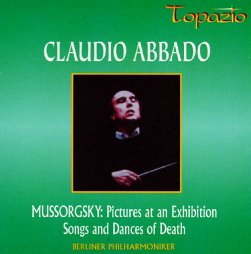 Mussorgsky: Pictures at an Exhibition; Songs and Dances of Death