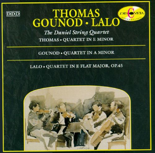 Ambroise Thomas: Quartet in A minor; Charles Gounot: Quartet in A minor; Eduard Lalo: Quartet in E flat major, Op. 45