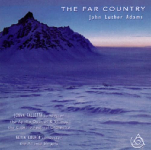John Luther Adams: The Far Country