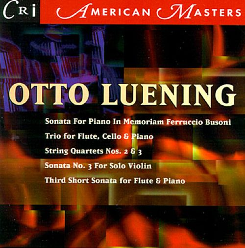 Luening: Trio; Sonata for piano