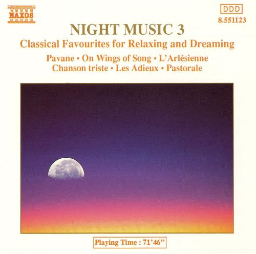 Night Music 3: Classical Favourites for Relaxing and Dreaming