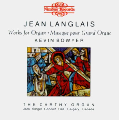 Langlais: Works for Organ