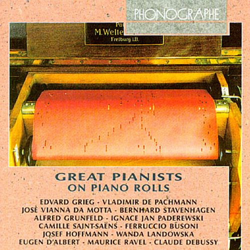 Great Pianists on Piano Rolls
