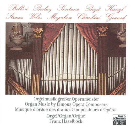 Organ Music by Famous Opera Composers