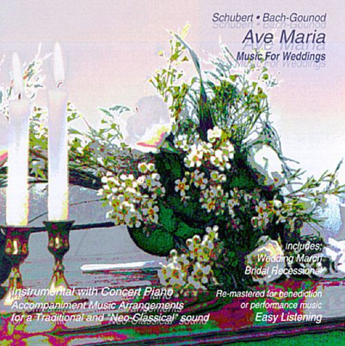 Ave Maria: Music for Weddings
