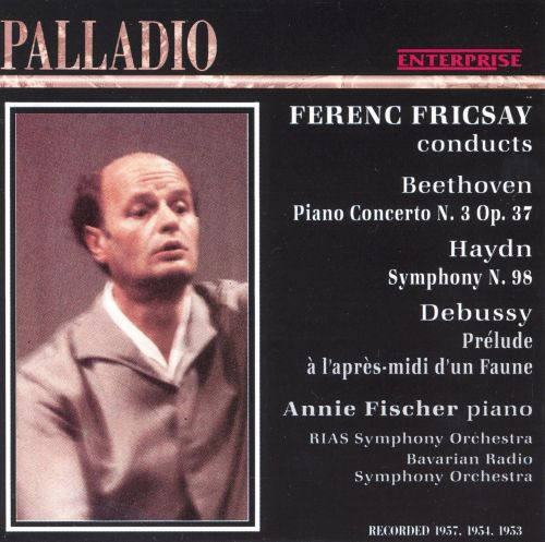 Ferenc Fricsay Conducts Beethoven, Haydn & Debussy
