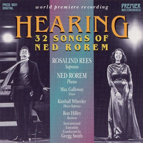 Hearing: 32 Songs of Ned Rorem